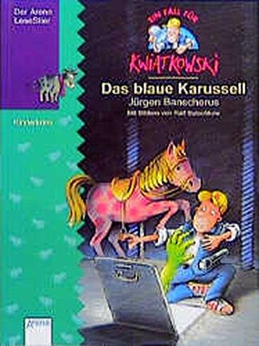 9783401046662: Ein Fall für Kwiatkowski, Das blaue Karussell