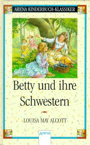 9783401046754: Betty und ihre Schwestern