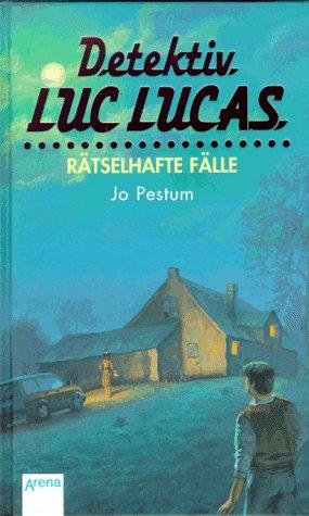 9783401046778: Detektiv Luc Lucas, Drei r�tselhafte F�lle