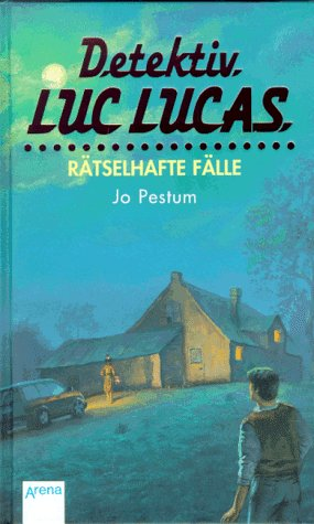 9783401046778: Detektiv Luc Lucas: 3 Ra?tselhafte Fa?lle: Sammelband