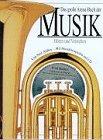 9783401047058: Das grosse Arena-Buch der Musik. H�ren und Verstehen. Mit Musikbeispielen auf CD
