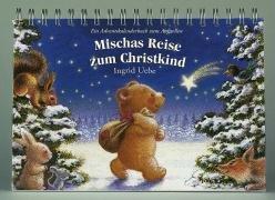 9783401047157: Adventskalender, Mischas Reise zum Christkind