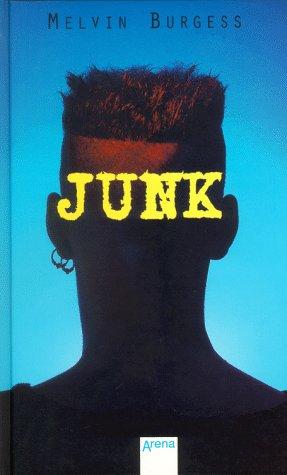 9783401047683: Junk. In neuer Rechtschreibung