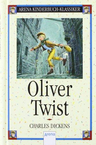 9783401047850: Oliver Twist (Arena Kinderbuch-Klassiker)