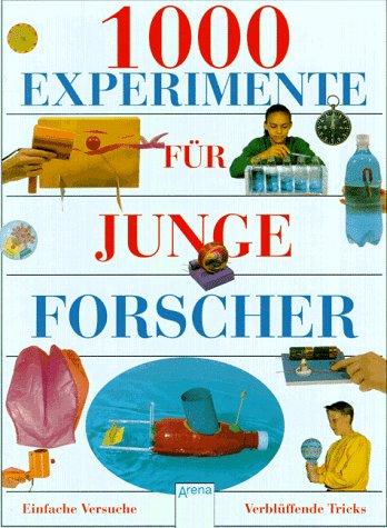 (Tausend) 1000 Experimente für junge Forscher Cover