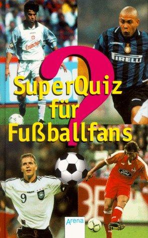 Superquiz für Fußballfans: Schubert, Ulli, Felix
