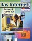 9783401048499: Das Internet. Tipps und Fakten f�r Einsteiger. ( Ab 10 J.).
