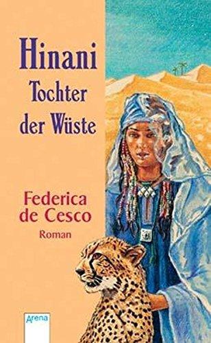 Hinani. Tochter der Wüste.: Cesco, Federica De