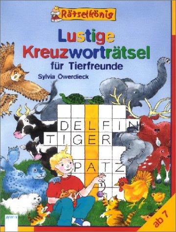 9783401051277: Rätselkönig, Lustige Kreuzworträtsel für Tierfreunde
