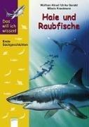 9783401051499: Das will ich wissen, Haie und Raubfische