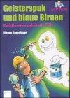 9783401051772: Geisterspuk und blaue Birnen