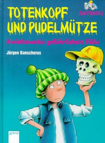 9783401052359: Ein Fall für Kwiatkowski, Totenkopf und Pudelmütze, Sammelband
