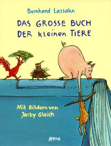9783401052724: Das große Buch der kleinen Tiere