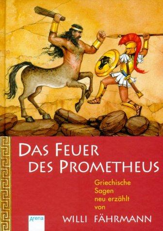 9783401052731: Das Feuer des Prometheus