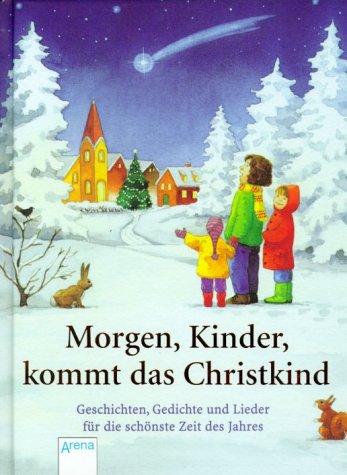 9783401052748: Morgen, Kinder, kommt das Christkind.