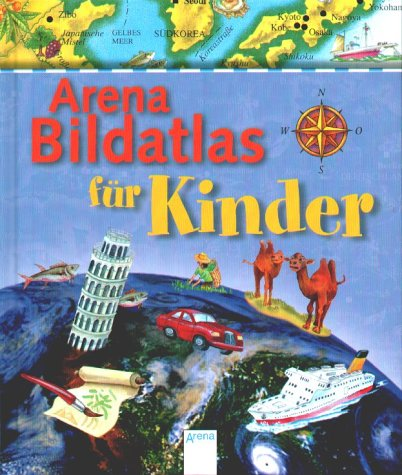 9783401052892: Arena Bildatlas für Kinder. ( Ab 6 J.).