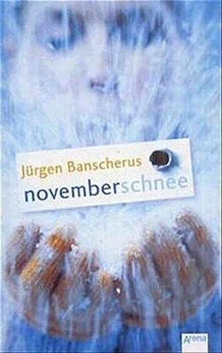 9783401053523: Novemberschnee.