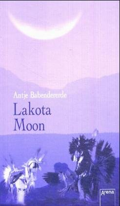 9783401053684: Lakota Moon
