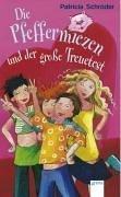 9783401054100: Die Pfeffermiezen und der gro�e Treuetest.
