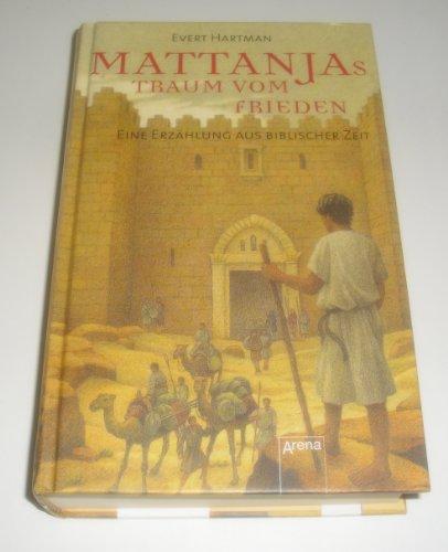 9783401054193: Mattanjas Traum vom Frieden.