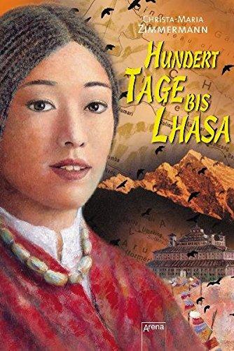 9783401054209: Hundert Tage bis Lhasa