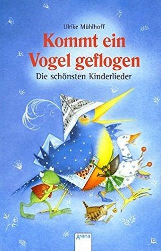 9783401054780: Kommt ein Vogel geflogen: Die schönsten Kinderlieder