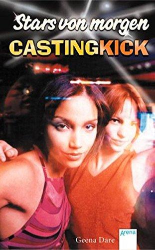 9783401055329: Stars von morgen - Casting Kick.