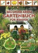 9783401055367: Das große Gartenbuch für Kinder