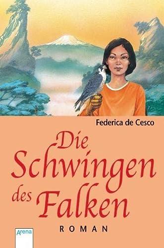 Die Schwingen des Falken: Cesco, Federica De