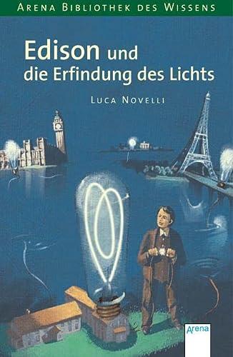 9783401055879: Edison und die Erfindung des Lichts: Lebendige Biographien