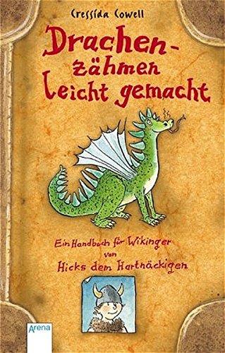 9783401056166: Drachenzähmen leicht gemacht: Ein Handbuch für Wikinger von Hicks dem Hartnäckigen