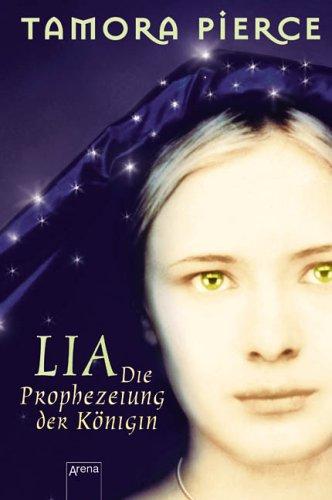 9783401056470: Lia - Die Prophezeiung der Königin
