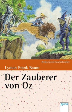 Der Zauberer von Oz. (9783401057026) by L. Frank Baum
