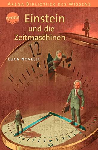 9783401057439: Einstein und die Zeitmaschinen