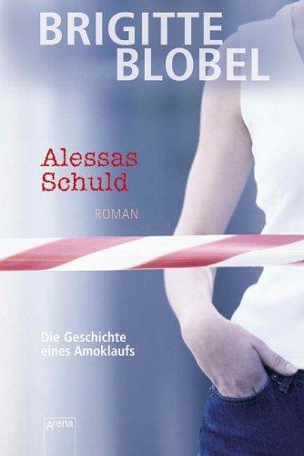 9783401057736: Alessas Schuld