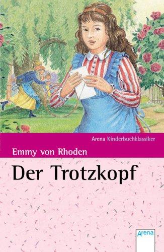 Der Trotzkopf - Rhoden, Emmy Von