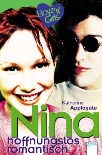 9783401058696: Boyz 'n' Girls. Nina, hoffnungslos romantisch