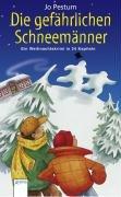 9783401058702: Die gefährlichen Schneemänner: Ein Weihnachtskrimi in 24 Kapiteln