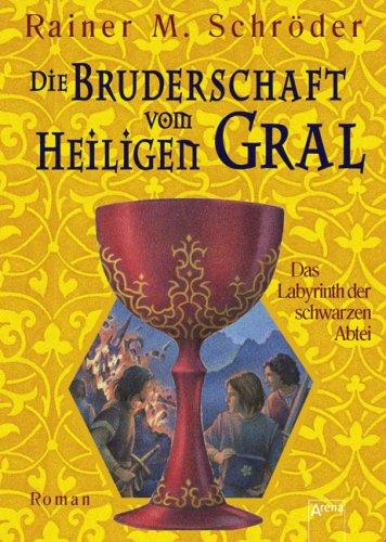 9783401058801: Die Bruderschaft vom Heiligen Gral 03. Das Labyrinth der schwarzen Abtei