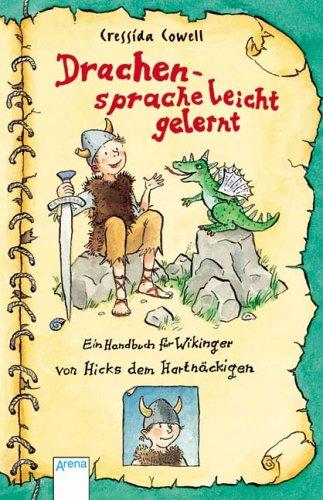 9783401059174: Drachensprache leicht gelernt: Ein Handbuch für Wikinger von Hicks, dem Hartnäckigen