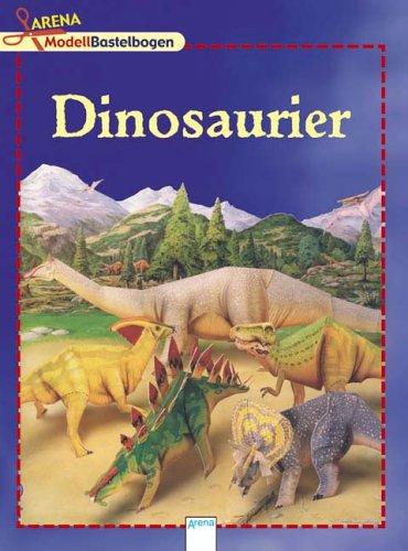 9783401059389: Arena Modellbastelbogen. Dinosaurier: Mit 5 Dinosauriern zum Basteln