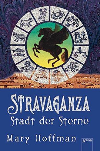 Stravaganza 02. Stadt der Sterne (9783401059778) by [???]