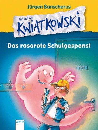 9783401059914: Ein Fall für KWIATKOWSKI . Das rosarote Schulgespenst