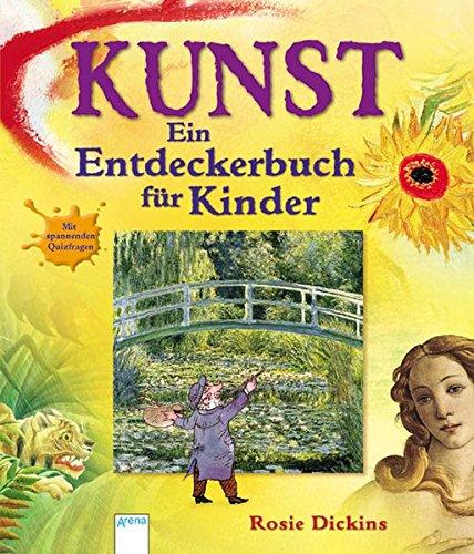 9783401060521: Kunst - Ein Entdeckerbuch f�r Kinder: Mit spannenden Quizfragen