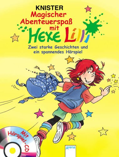 9783401060545: Magischer AbenteuerspaÃ? mit Hexe Lilli. Zwei starke Geschichten und ein spannendes Hörspiel