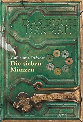 9783401060712: Das Buch der Zeit 02. Die sieben Münzen