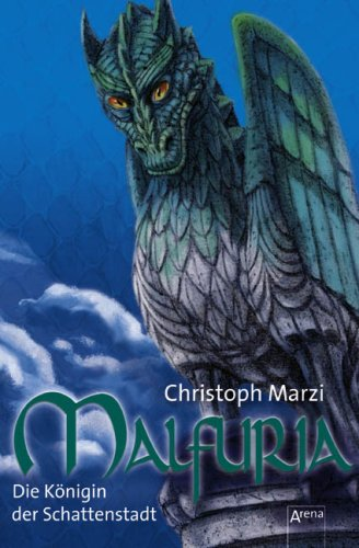9783401061283: Malfuria - Die Königin der Schattenstadt