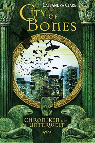 9783401061320: City of Bones (Chroniken der Unterwelt)