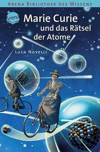 9783401062143: Marie Curie und das Rätsel der Atome: Lebendige Biographien