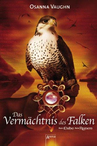 9783401062686: Das Erbe der Runen 03. Das Vermächtnis des Falken